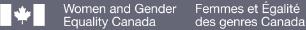 Women and Gender Equality Canada - Femmes et Égalité des genres Canada